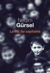 Le Fils du capitaine ebook by Nedim Gürsel