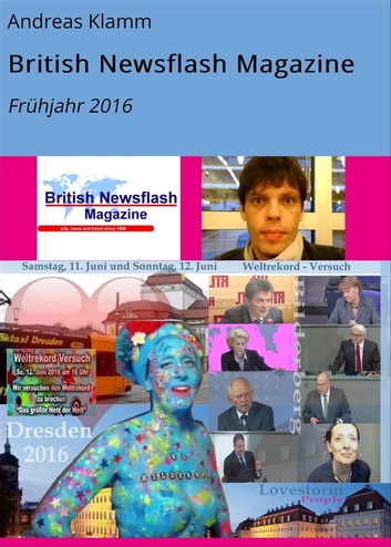 British Newsflash Magazine - Frühjahr 2016 ebook by Andreas Klamm