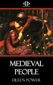 Medieval People ebook by Eileen Power