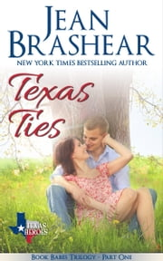 Texas Ties - Book Babes Trilogy Part One ebook by Jean Brashear