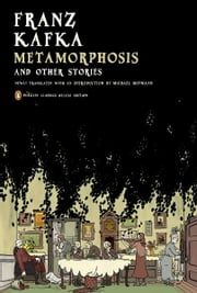 Metamorphosis and Other Stories - (Penguin Classics Deluxe Edition) ebook by Franz Kafka,Michael Hofmann,Michael Hofmann