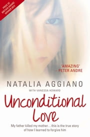Unconditional Love ebook by Natalia Aggiano,Vanessa Howard