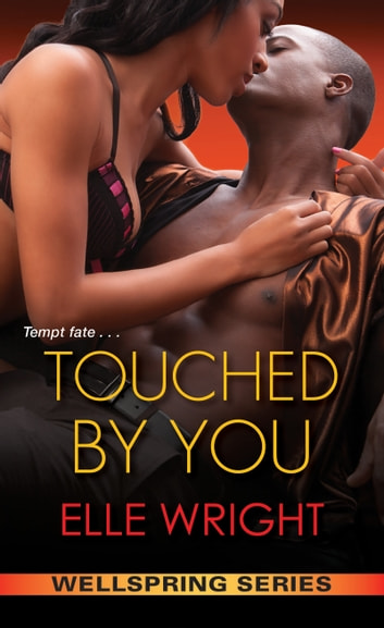 Touched by You ebook by Elle Wright