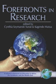 Forefronts in Research ebook by Kagendo Mutua,Cynthia Szymanski Sunal