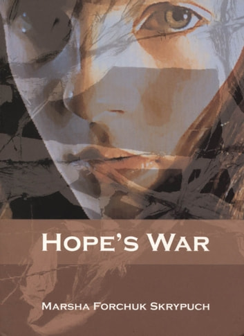 Hope's War ebook by Marsha Forchuk Skrypuch