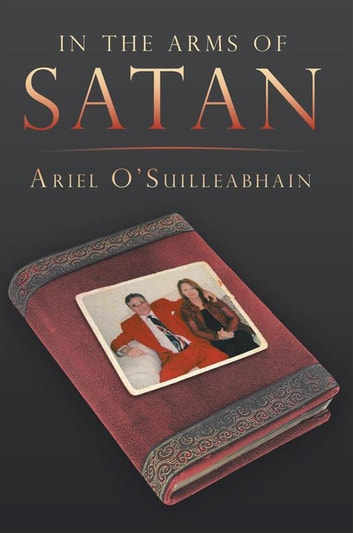 In the Arms Of Satan ebook by Ariel O'Suilleabhain
