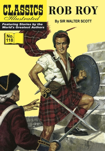 Rob Roy - Classics Illustrated #118 ebook by Sir Walter Scott