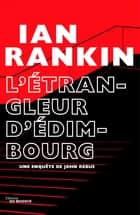 L'Étrangleur d'Édimbourg ebook by Ian Rankin