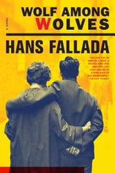 Wolf Among Wolves ebook by Hans Fallada