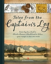 Tales from the Captain's Log ebook by The National Archives