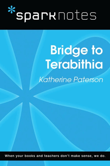 Bridge to Terabithia (SparkNotes Literature Guide) ebook by SparkNotes