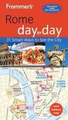 Frommer's Rome day by day ebook by Elizabeth Heath
