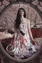 Savage ebook by Amy Miles
