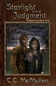 Starlight and Judgment: Disillusionment Book Three ebook by T.C. McMullen