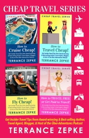 CHEAP TRAVEL SERIES (4 in 1) BOX SET ebook by Terrance Zepke