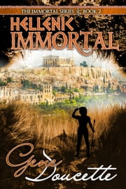 Hellenic Immortal ebook by Gene Doucette