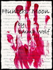 Hunters' Moon ebook by Emma Wolf