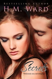 Secrets Vol. 1 ebook by H.M. Ward,Ella Steele
