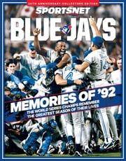 Blue Jays: Memories of 92 ebook by Sportsnet
