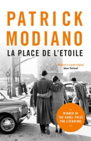 La Place de l'Étoile ebook by Patrick Modiano, Frank Wynne