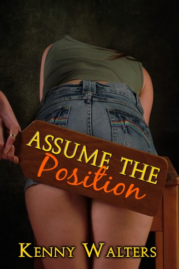 Assume the Position ebook by Kenny Walters
