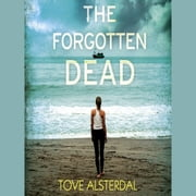 The Forgotten Dead audiobook by Tove Alsterdal