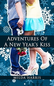 Adventures of a New Year's Kiss (A Holiday Cozy Mystery) ebook by Milda Harris
