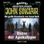 John Sinclair, Band 1700: Hüter der Apokalypse audiobook by Jason Dark