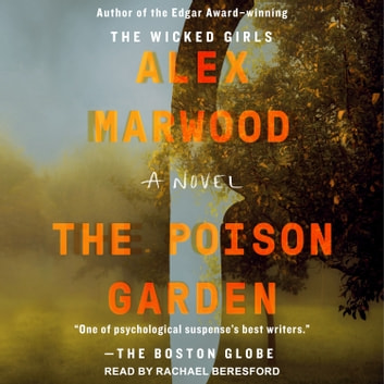 The Poison Garden audiobook by Alex Marwood