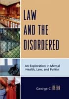Law and the Disordered ebook by George C. Klein