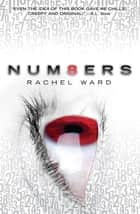Numbers: Book 1 ebook by Rachel Ward