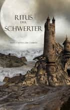 Ritus Der Schwerter ebook by Morgan Rice