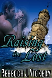Raising the Lost ebook by Rebecca J Vickery