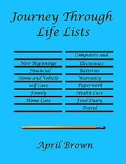 Journey Through Life Lists ebook by April Brown
