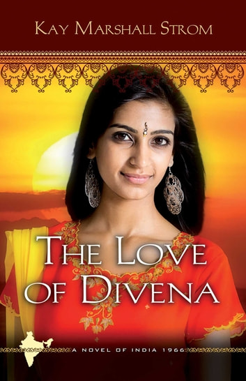 The Love of Divena ebook by Kay Marshall Strom