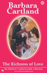 31 The Richness Of Love ebook by Barbara Cartland