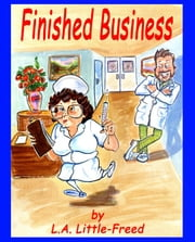 Finished Business ebook by L. A. Little-Freed