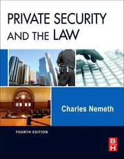 Private Security and the Law ebook by Charles Nemeth