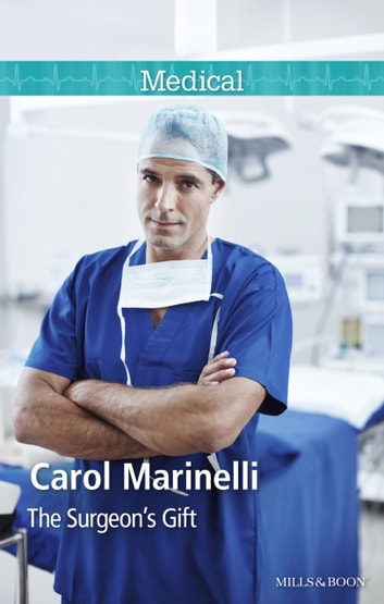 The Surgeon's Gift ebook by Carol Marinelli