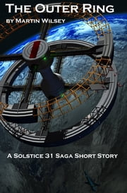 The Outer Ring ebook by Martin Wilsey