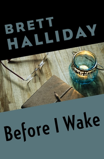 Before I Wake ebook by Brett Halliday