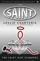 The Saint Bids Diamonds ebook by