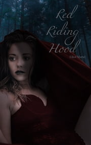 Red Riding Hood - An Erotic Homage ebook by Elliot Martel