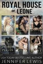 Royal House of Leone Boxed Set - The Complete Series Books 1-6 ebook by