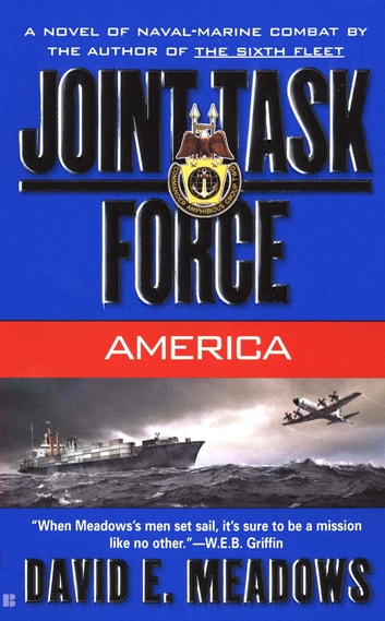 Joint Task Force: America ebook by David E. Meadows