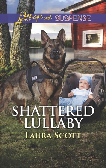 Shattered Lullaby eBook by Laura Scott