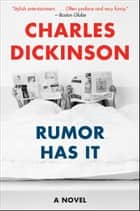 Rumor Has It ebook by Charles Dickinson