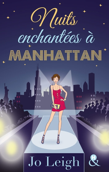 Nuits enchantées à Manhattan ebook by Jo Leigh
