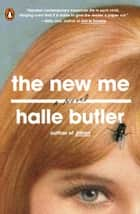 The New Me ebook by Halle Butler