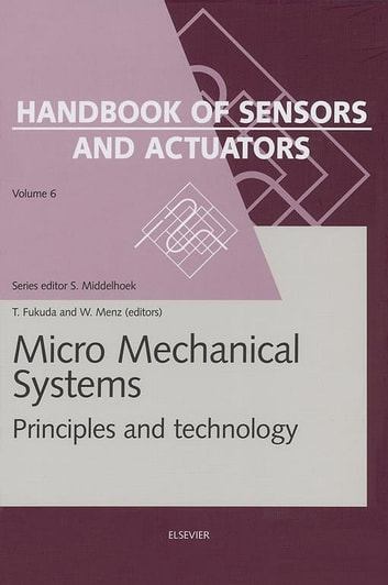 Micro Mechanical Systems - Principles and Technology ebook by